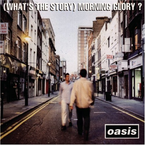 album-whats-the-story-morning-glory